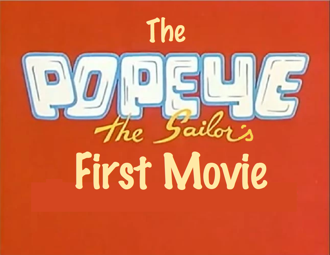 The Popeye the Sailor's First Movie