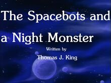 The Spacebots and a Night Monster Title Card.jpg