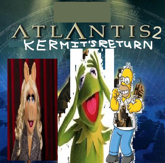 Atlantis 2: Kermit's Return (Julian14bernardino Style)