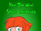 How the Mimi Stole Christmas (1966)