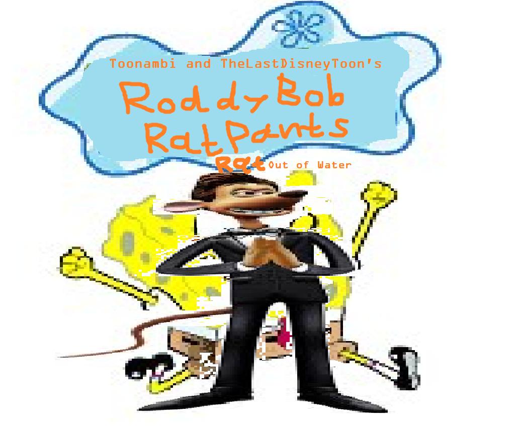 RoddyBob RatPants: Rat Out Of Water