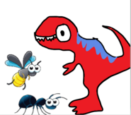 Ant and Bee meet T-Rex