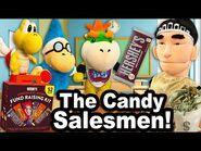 SML Movie- The Candy Salesmen!
