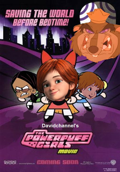 The Powerpuff Girls Movie (Davidchannel's Version)