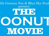 20th Century Fox & Blue Sky Studios Present: The Toonuts Movie