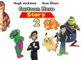 Cartoon Hero Story 2 (Gavin Nyenhuis)