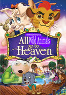 All Wild Animals Go to Heaven 1 Poster