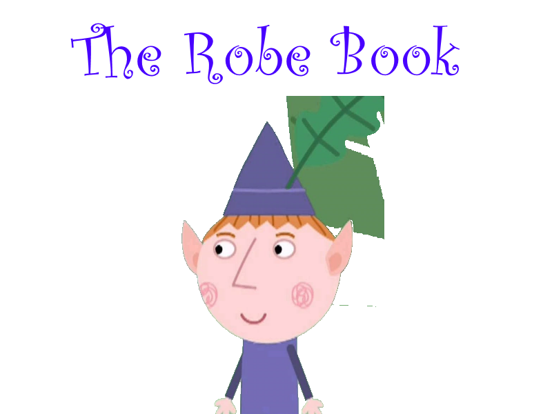The Robe Book
