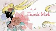 Act 6. Tuxedo Mask (Title Card)