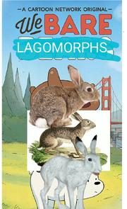 We Bare LAGOMORPHS poster.png