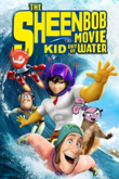 Sheenbob movie kid out of water