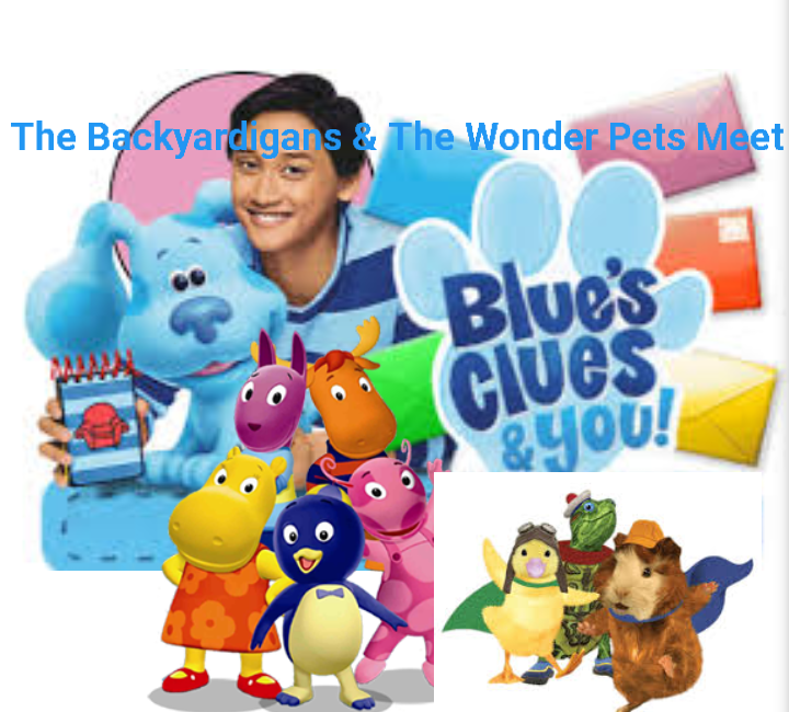 The Backyardigans and The Wonder Pets Meet Blue's Clues & You!