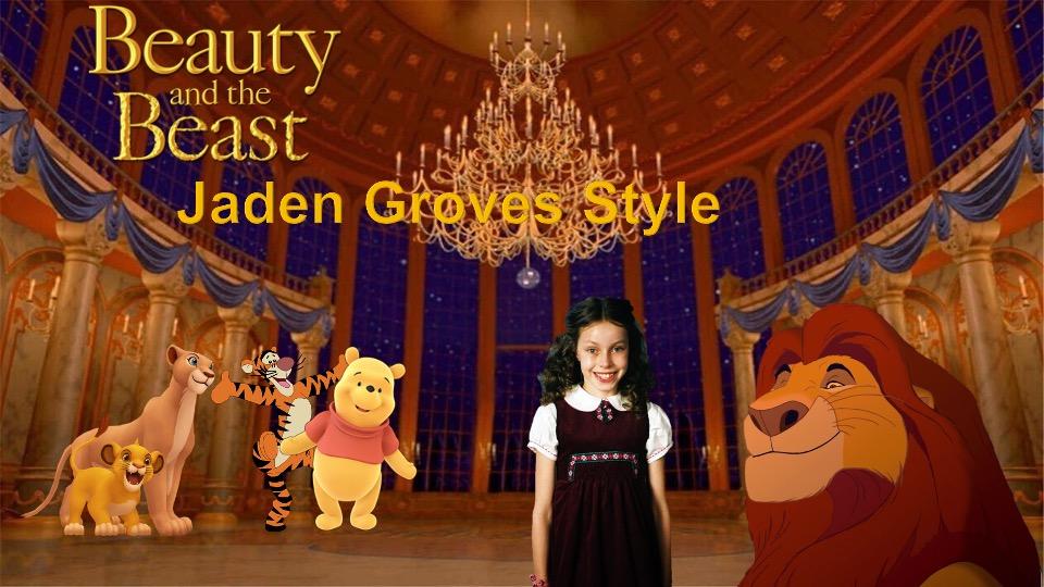 Beauty And The Beast (Jaden Groves Style)