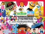 Sesame Street's 50th Anniversary Celebration! (Featuring The PBS Kids, Nick Jr., and AlexBrattenRockz Characters)