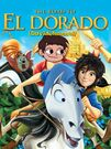 The Road to El Dorado (Davidchannel) Poster