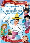 The Legendary Tale of Ted the Man with the Yellow Hat Parody Poster