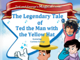 The Legendary Tale of The Man with the Yellow Hat (The Legend of Frosty the Snowman)