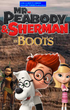Mr. Peabody and Sherman in Boots (2011) Poster