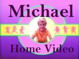 Michael Home Video