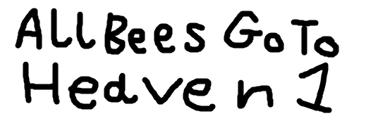 All Bees Go to Heaven (TheLastDisneyToon's Style)