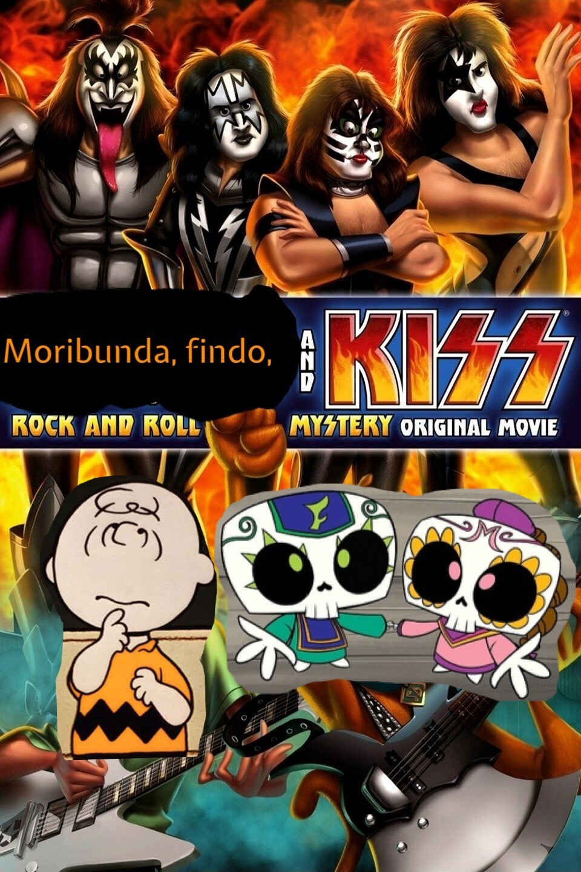 Moribunda, findo, And kiss: rock and roll mystery