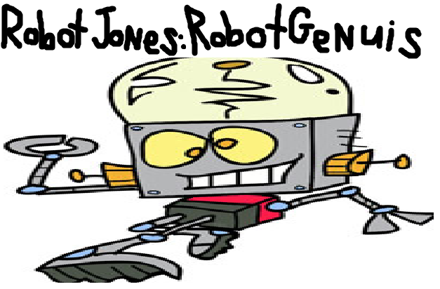 Robot Jones: Robot Genius (SpaceToonFan2000's Style)