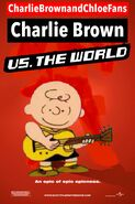 Charlie Brown vs. the World (CharlieBrownandChloeFans Style) Poster