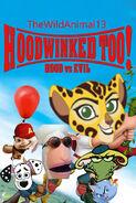 Hoodwinked! (TheWildAnimal13 Animal Style) 2 Hood V.S. Evil Poster
