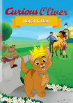 Curious Oliver Royal Kitten (Parody) poster