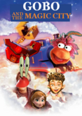 Gobo and the magic city poster