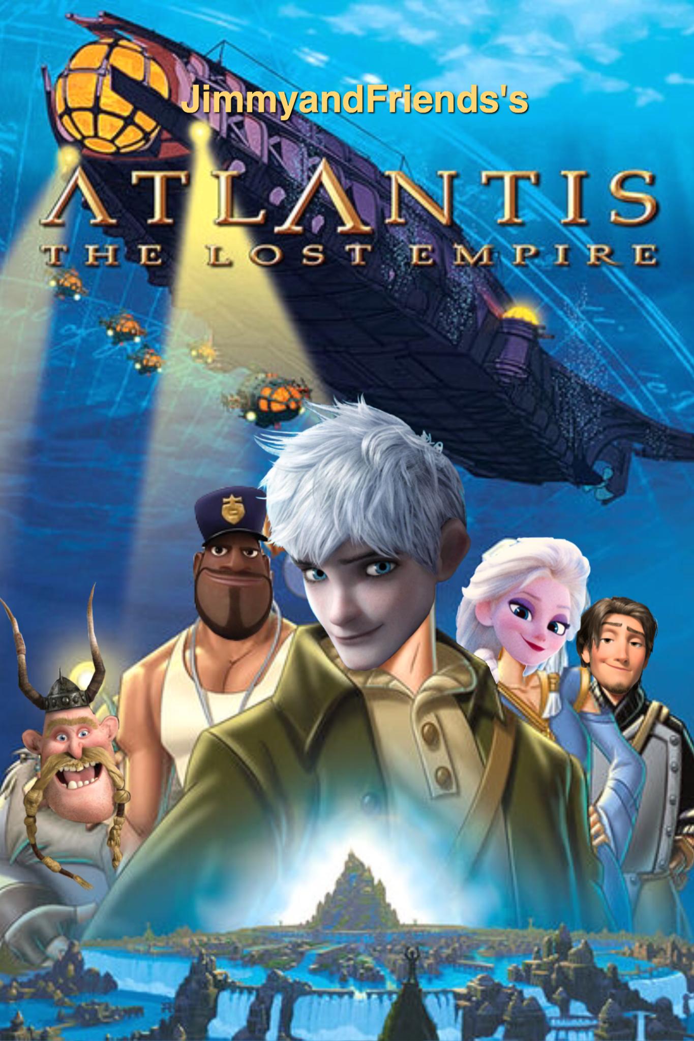 Atlantis: The Lost Empire (JimmyandFriends Style)