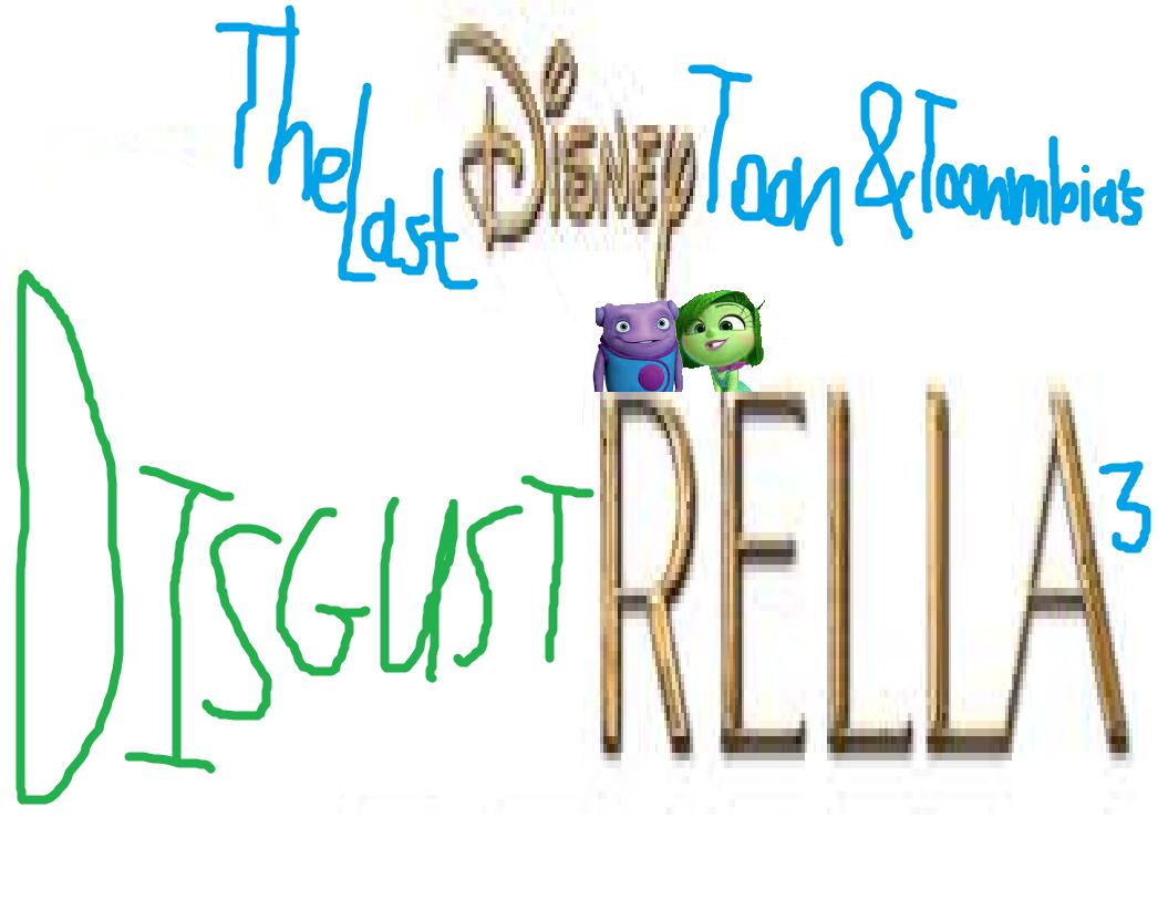 Disgustrella 3 (TheLastDisneyToon and Toonmbia Style)