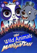 The Wild Animals Take Manhattan Poster
