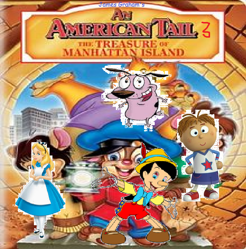 An American Tail III: The Treasure of Manhattan Island (James Graham's Style)