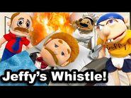 SML Movie- Jeffy's Whistle!