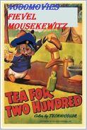 Tea for two fievel