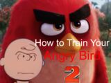 How to Train Your Angry Bird 2