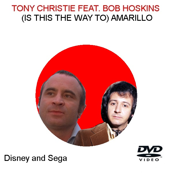 (Is This The Way To) Amarillo (Tony Christie featuring Bob Hoskins)