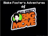 Blake Foster's Adventures of Max Keeble's Big Move