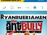 The Ant Bully (Ryanruebsamen Version)
