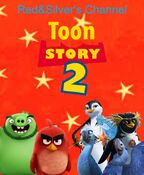 Toon Story 2 (1999; Red&Silver's Channel) Movie Poster