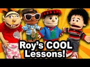 SML Movie- Roy's Cool Lessons!