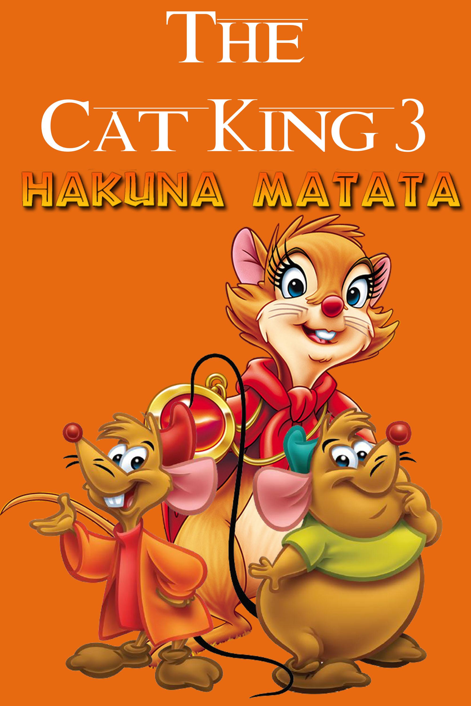 The Cat King 3: Hakuna Matata