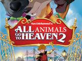 All Animals Go to Heaven 2 (Davidchannel's Version)