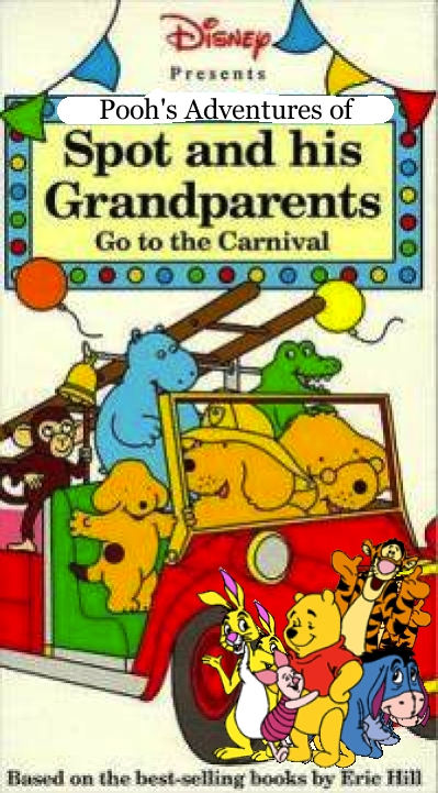 Pooh's Adventures of Spot and his Grandparents Go to the Carnival