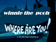 Winnie the pooh were are you