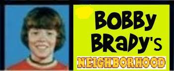 Bobby Brady's Neighborhood