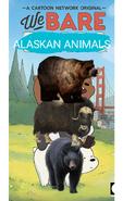 We Bare Alaskan Animals Poster