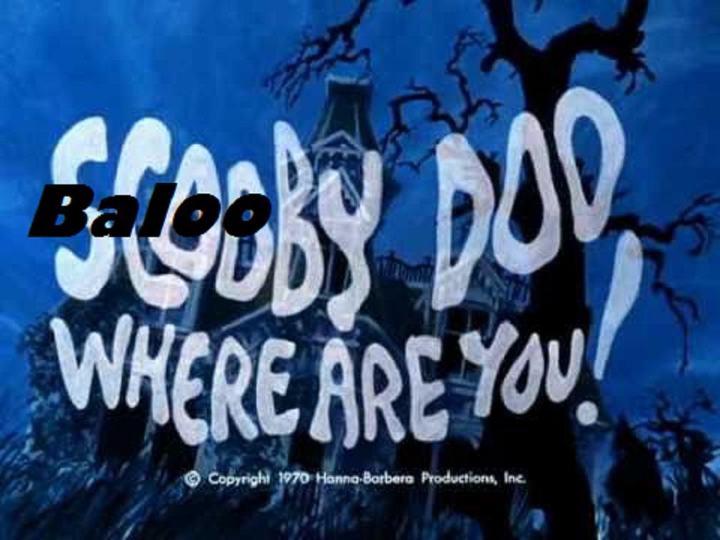 Baloo Doo, Where Are You!