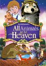 All Animals Go to Heaven (Davidchannel) Poster